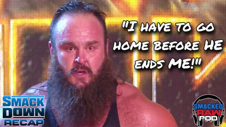 Smacked Raw Podcast | Smackdown Recap 7.17.20