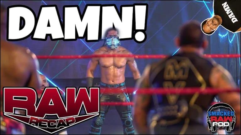 Smacked Raw Podcast | RAW Rundown 7.20.20