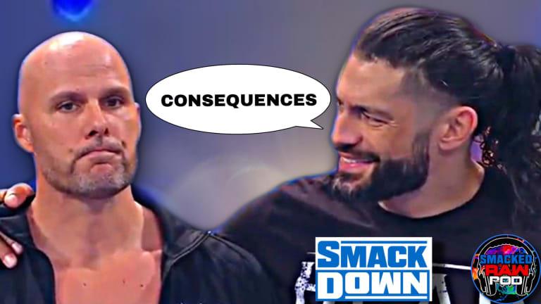 Adam Pierce's Consequences! SmackDown Recap Podcast 1/8/21