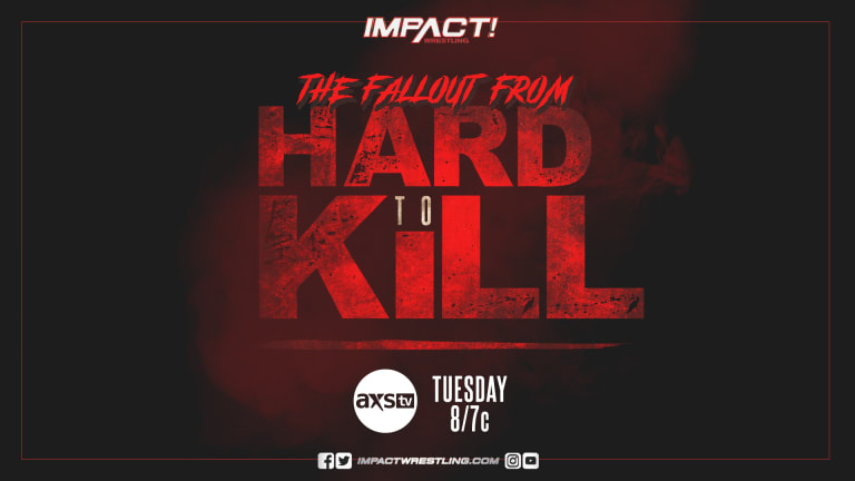 Impact Wrestling Hard to Kill Fallout Preview 1. 19. 21