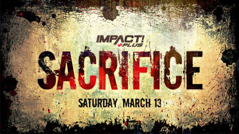 Predictions For Impact Wrestling's Sacrifice 2021 Card