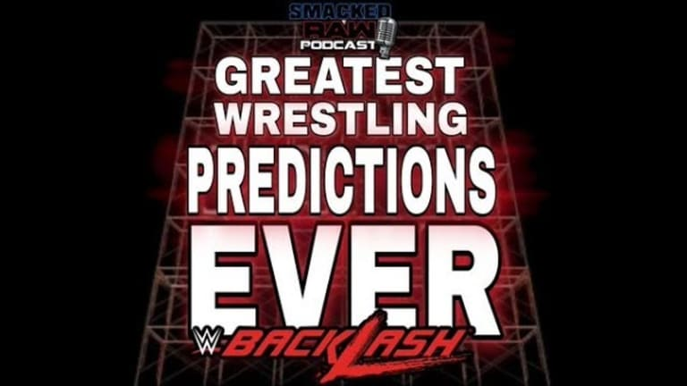 Smacked Raw Podcast | Backlash '20 Predictions