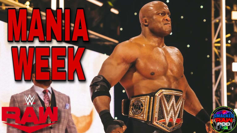 Lackluster Raw Before Mania? RAW Recap Podcast 4/5/21