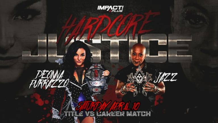 Impact Wrestling Hardcore Justice Preview 4.10.21