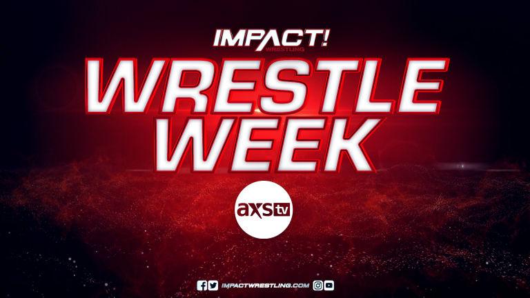 IMPACT Wrestling's Wrestle Week 2021 Schedule