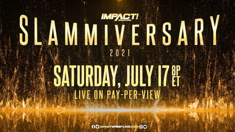Impact Wrestling Slammiversary 2021 Preview 7.17.21