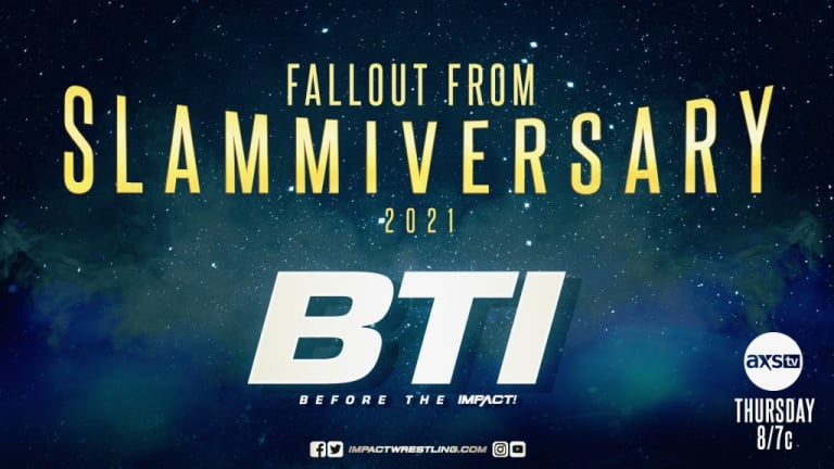 IMPACT Wrestling Preview: Slammiversary Fallout 7.22.21