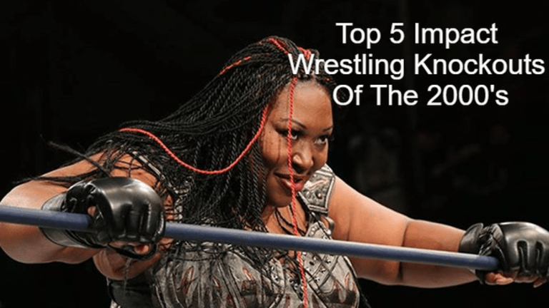 Top 5 Impact Wrestling Knockouts Of The 2000's