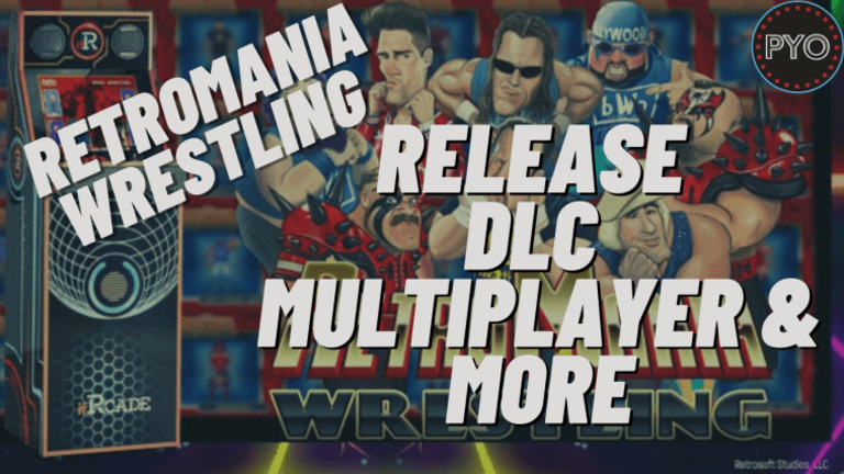 RetroMania Wrestling on Release Day, DLC, Multiplayer & Busted Open Radio | Putting You Over