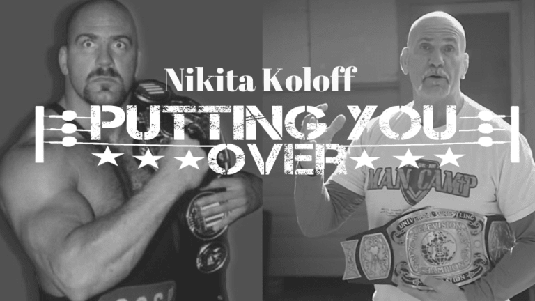 Putting You Over-Wrestling Legend, Nikita Koloff