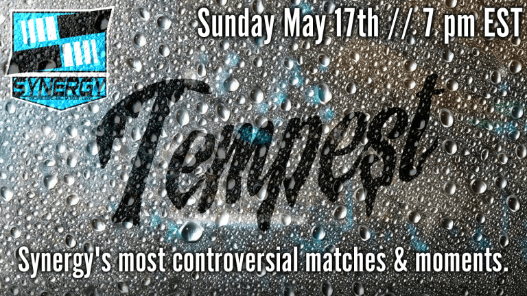 WNW Preview: Synergy Pro Wrestling Most Controversial Matches & Moments PPV Event