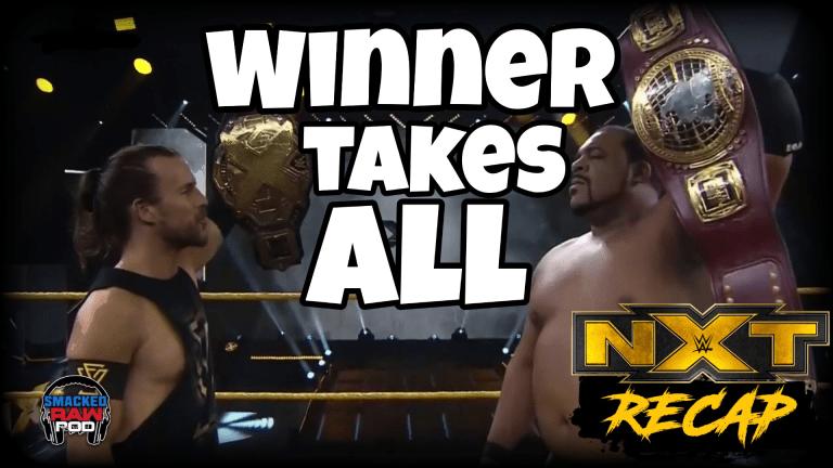 Smacked Raw Podcast | NXT Recap 6.24.20
