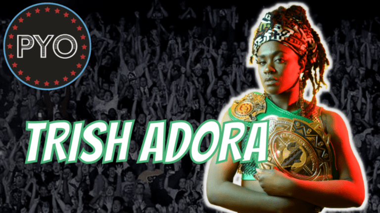 Trish Adora on Independent Wrestling, Allie Kat's Real Hot Girl Shit, Going Where The Good Graps Are | Putting You Over