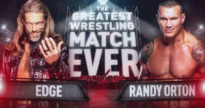 Randy Orton (-200) *FAVORITE*Edge (+140)