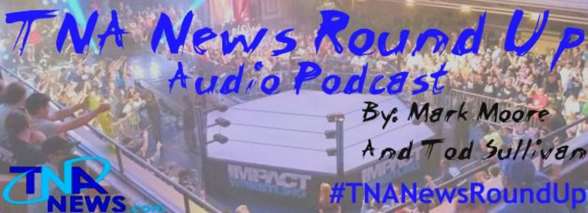 TNA News Round Up