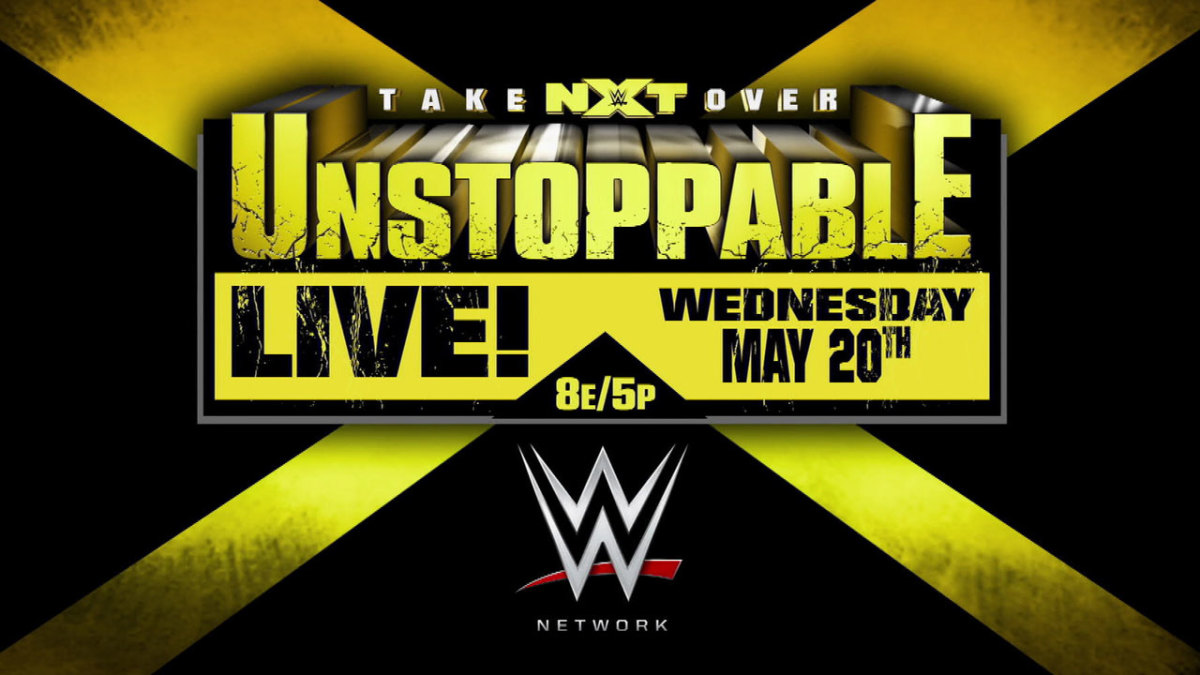 WWE NXT TakeOver: Unstoppable