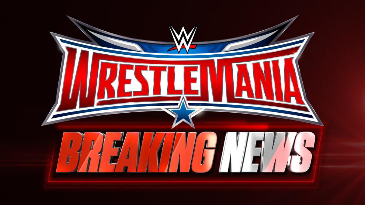 Wrestlemania 32 Breaking News