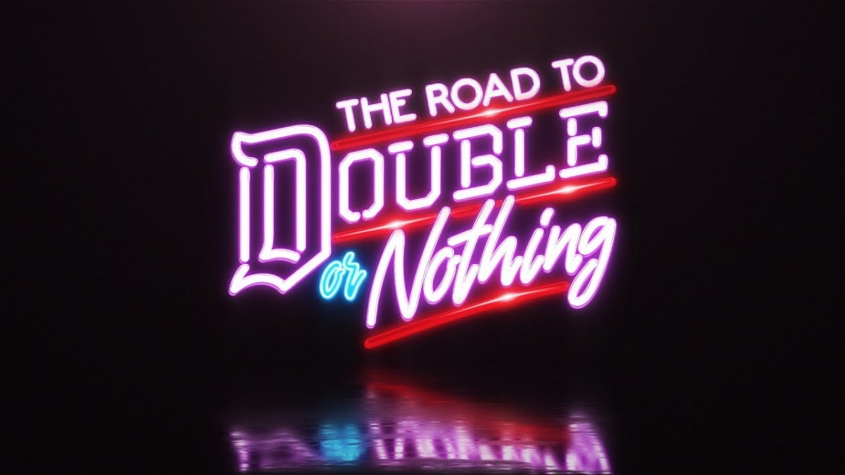 The Road to Double or Nothing